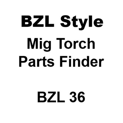 BZL 36 Style Mig Torch Spares