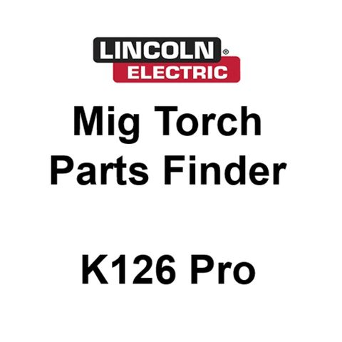 Lincoln K126 Pro Mig Torch Spares