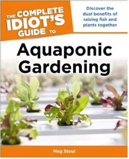 Aquaponic Gardening Idiot's Guide