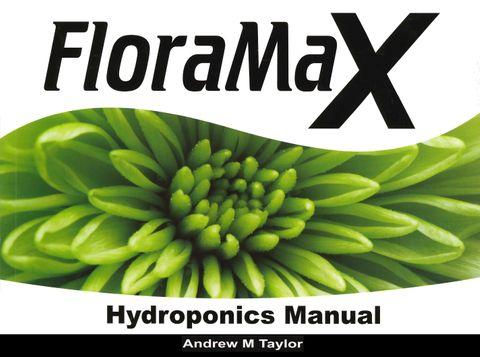 FloraMax Hydroponics Manual