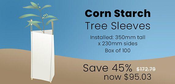 Save 45% on Bio-degradable Corn Starch Tree Sleeves