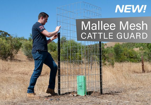 Now Available - Mallee Mesh Cattle Guard Kits - Click here for full details.