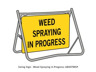 Swing Sign - Weed Spraying In Progress