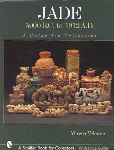 Book: Jade 5000BC to 1912AD  by Mircea Veleanu