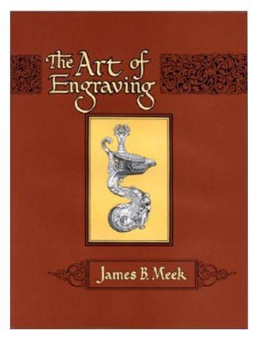 Book - The Art of Engraving by James B Meek