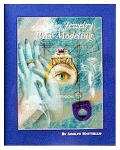 Book - Jewelry Wax Modeling by Adolfo Mattiello