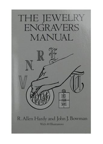 Book - The Jewelry Engravers Manual by RA Hardy