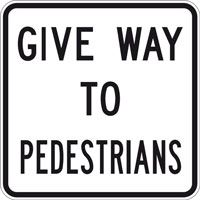 Sign - Give Way to Pedestrians - 600 x 600mm - Aluminium