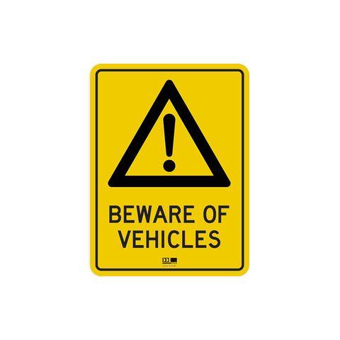 Sign - Beware of Vehicles - 300H x 225W - Polypropylene