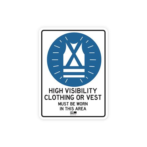 Sign - High Visibility Clothing or Vest Must be Worn in this Area - 300H x 225W - Polypropylene