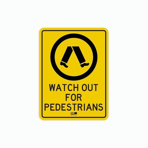 Sign - Watch Out for Pedestrians - 300H x 225W - Polypropylene