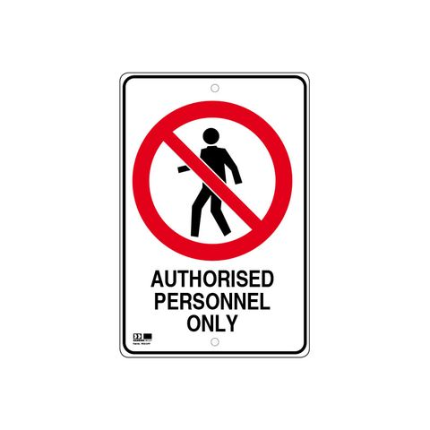 Pilot Sign - Authorised Personnel Only - 300 x 450 x 1.4mm Polypropylene