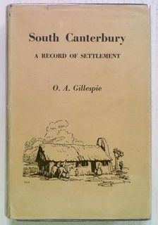 South Canterbury. A Record Of Settlement