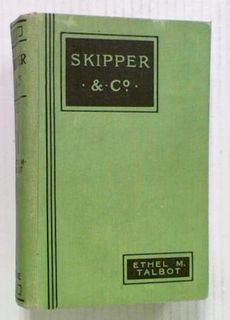 Skipper And Co. A Story of Sea Rangers