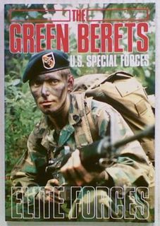 Elite Forces: The Green Berets. U.S. Special