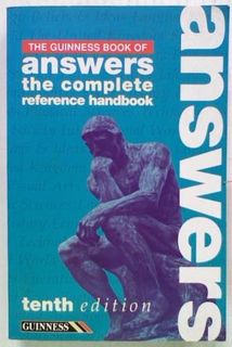 The Guinness Book of Answers: The Complete