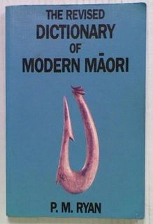 The Revised Dictionary of Modern Maori
