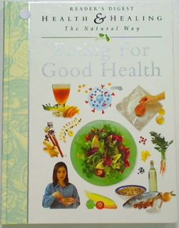 Eating for Good Health