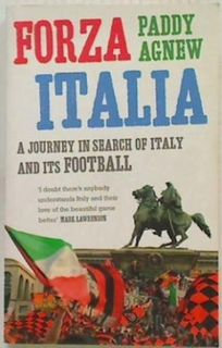 Forza Italia: A Journey in Search of