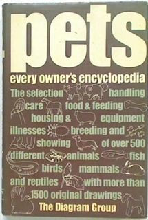 Pets: Every Owner's Encyclopedia
