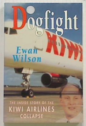 Dogfight: The inside story of the Kiwi A