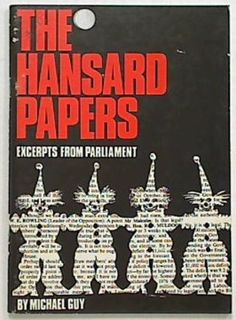 The Hansard Papers-Excerpts from Parliament