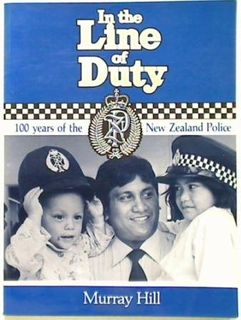 In the Line of Duty. 100 Years of the New Zealand