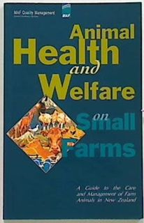 Animal Health and Welfare on Small Farms
