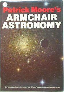 Patrick Moore's Armchair Astronomy