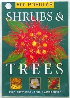 500 Popular Shrubs & Trees for New Zealand
