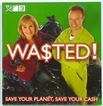 Wasted! Save Your Planet, Save Your