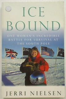 Ice Bound. One Woman's Incredible battle