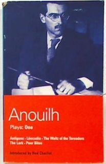 Anouilh:  Plays: One. (5 Plays)