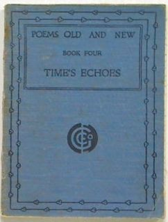 Poems Old And New Bk 4 Time's Echoes