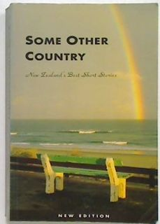 Some Other Country. New Zealand's Best Short Stories