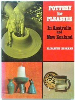 Pottery for Pleasure In Australia and