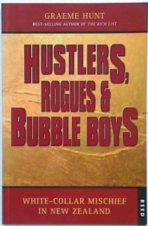 Hustlers, Rogues & Bubble Boys