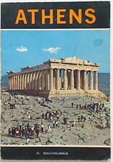 Athens Ancient - Byzantine-Modern City