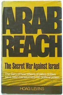 Arab Reach. The Secret War Against