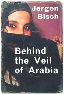 Behind the Veil of Arabia