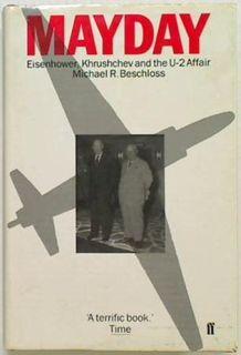 Mayday. Eisenhower, Khrushchev