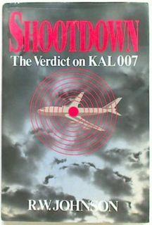 Shootdown The Verdict on KAL007