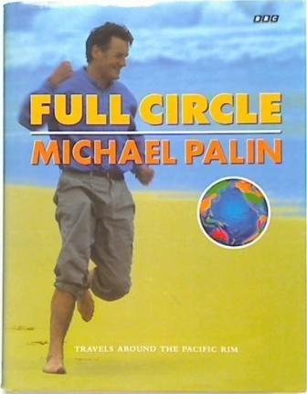 Full Circle. Michael Palin