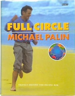 Full Circle. Michael Palin