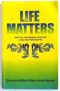 Life Matters. Practical And Powerful