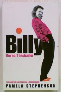 Billy. The Complete Life Story of a Comic Genius