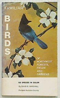 Familiar Birds of Northwest Forests,