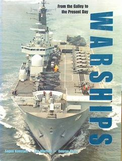 Warships: From the Galley to the Present