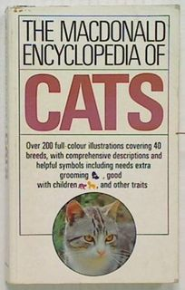 The Macdonald Encyclopedia of Cats