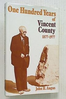 One Hundred Years of Vincent County